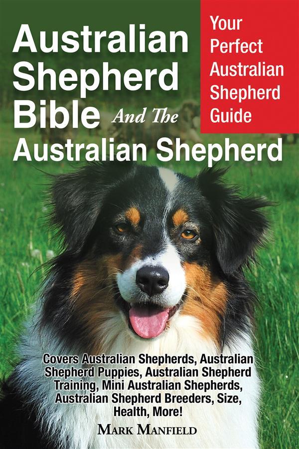 Australian Shepherd Bible And the Australian Sh...
