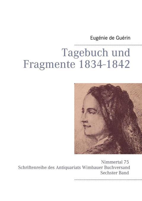 Tagebuch und Fragmente 1834-1842 als Buch von E...