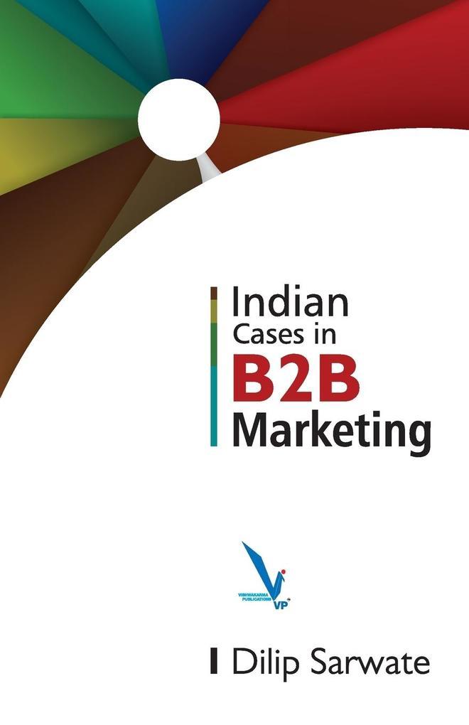 Indian Caes In B2B Marketing als Taschenbuch vo...