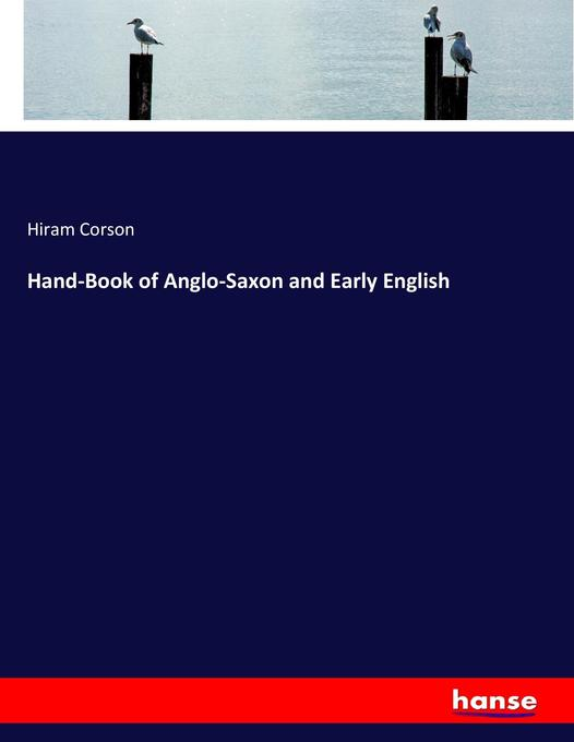 Hand-Book of Anglo-Saxon and Early English als ...