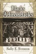 Blacks in the Adirondacks: A History