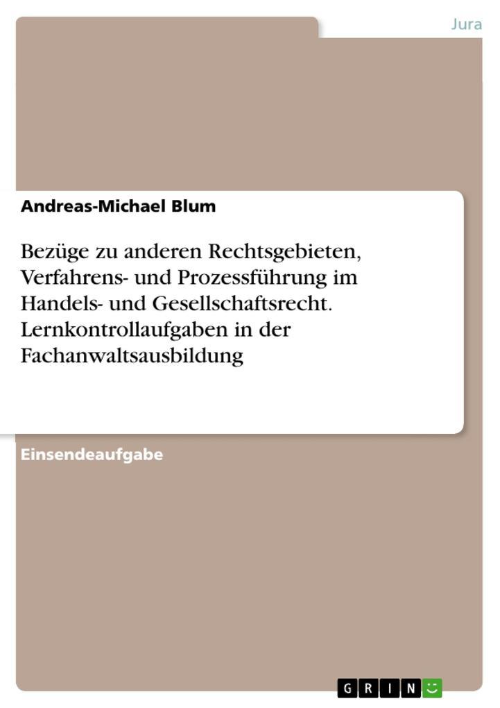 Bezüge zu anderen Rechtsgebieten, Verfahrens- u...