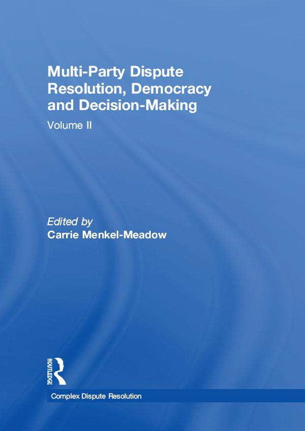 Multi-Party Dispute Resolution, Democracy and D...