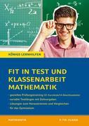 Fit in Test und Klassenarbeit - Mathematik 9./10. Klasse Gymnasium