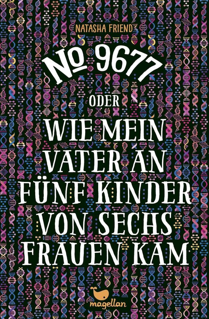 https://www.hugendubel.de/de/buch/natasha_friend-no_9677_oder_wie_mein_vater_an_fuenf_kinder_von_sechs_frauen_kam-29126519-produkt-details.html?originalSearchString=no.%209677&internal-rewrite=true