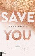 [Mona Kasten: Save You]