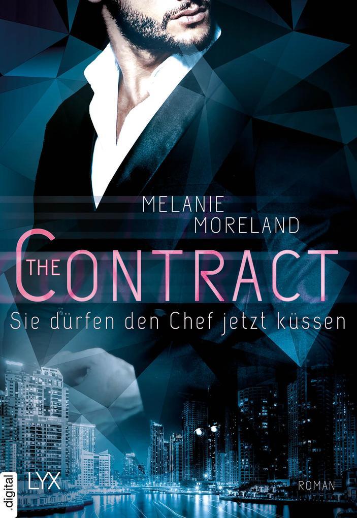 The Contract - Sie dürfen den Chef jetzt küssen als eBook