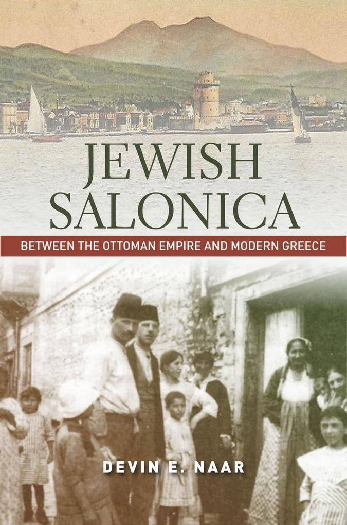 Jewish Salonica als eBook Download von Devin E....