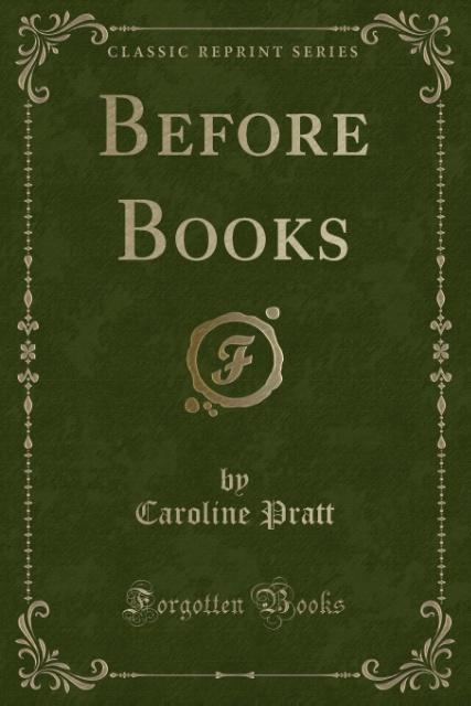 Before Books (Classic Reprint) als Taschenbuch ...