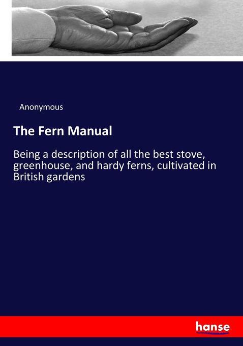 The Fern Manual als Buch von Anonymous