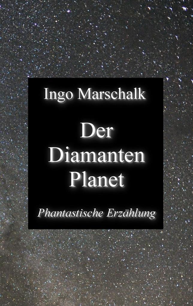 Der Diamantenplanet als Buch
