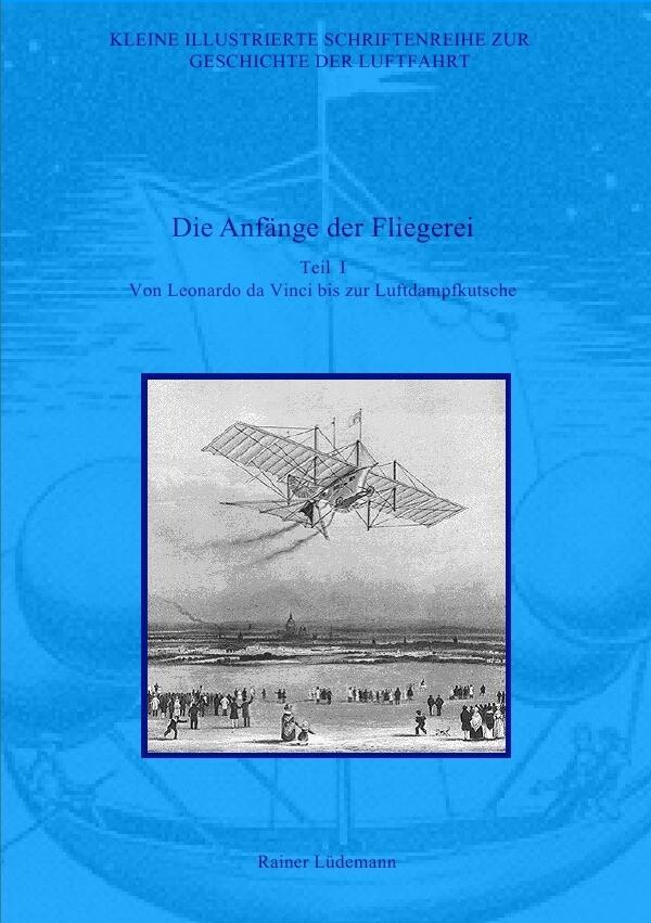 Die Anfänge der Fliegerei - Teil I als Buch