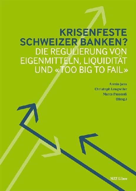 Krisenfeste Schweizer Banken? als Buch von