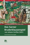 Das Sarner Bruderklausenspiel von Johann Zurflüe (1601)