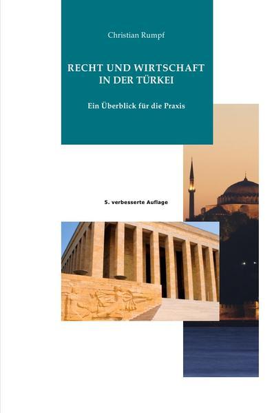 Recht und Wirtschaft der Türkei als Buch