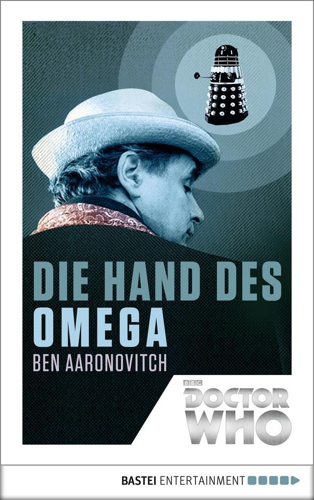 Doctor Who - Die Hand des Omega als eBook
