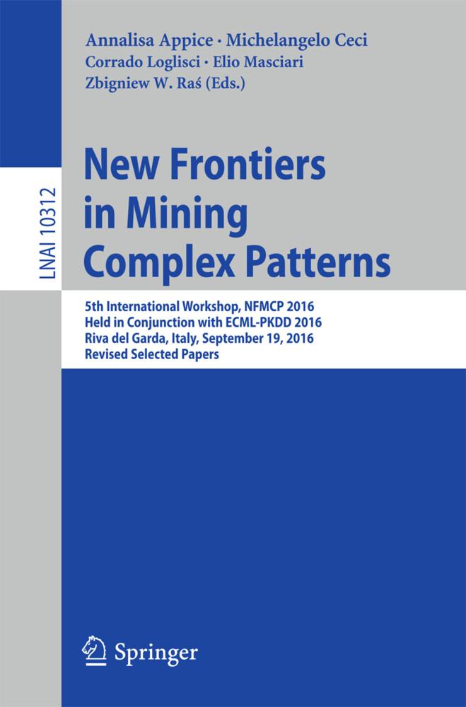 New Frontiers in Mining Complex Patterns als Bu...