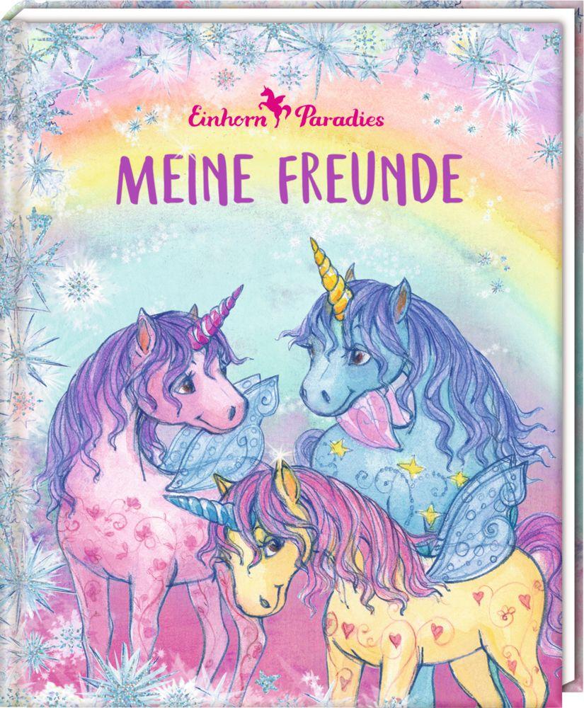 Freundebuch - Einhorn-Paradies - Meine Freunde als Buch