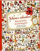 Geschenkpapier-Buch - Schöner schenken. Weihnachtliche Geschenkpapiere