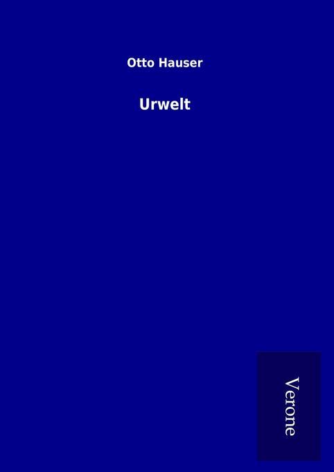 Urwelt als Buch von Otto Hauser