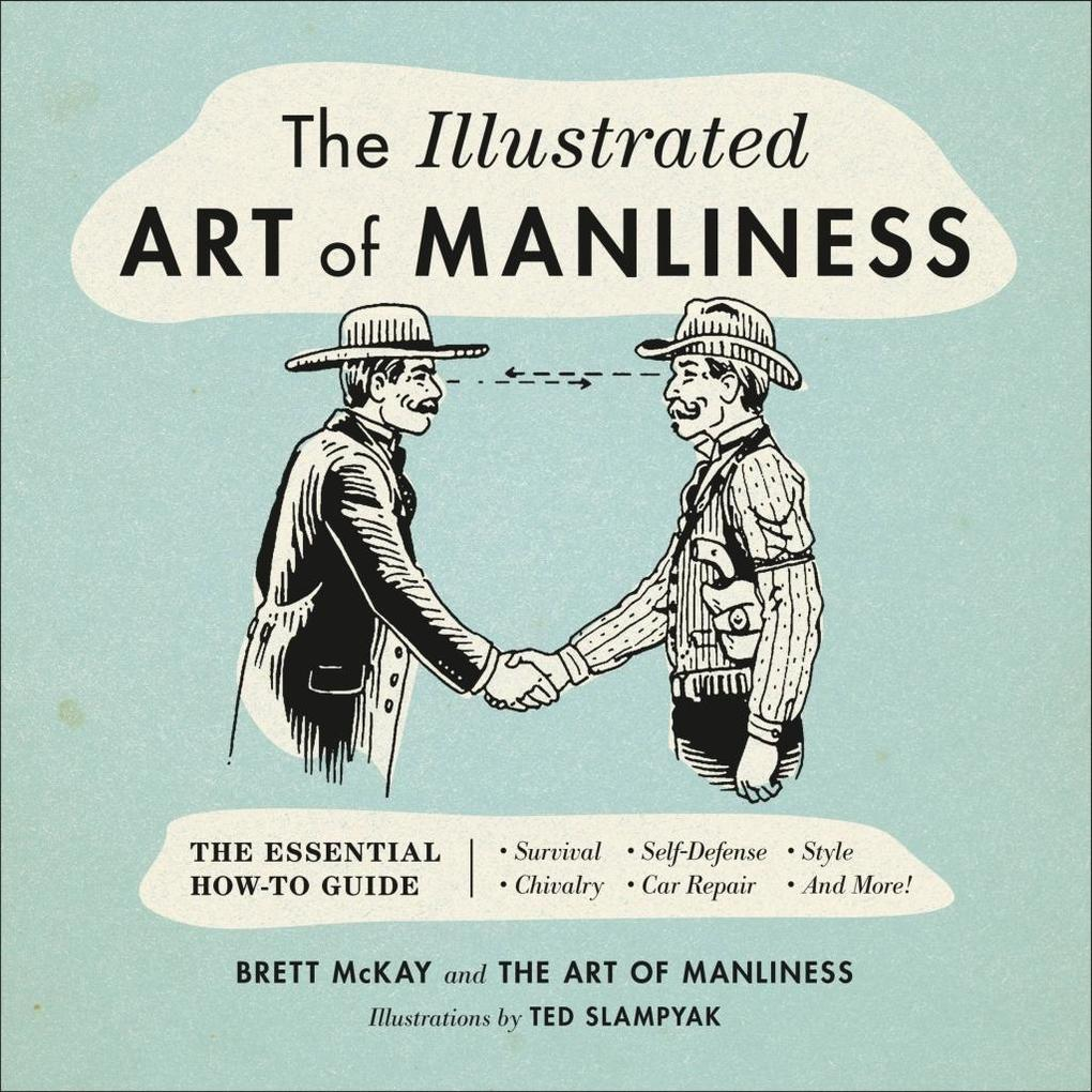 The Illustrated Art of Manliness als eBook Down...