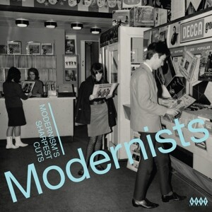 Modernists-Modernism´s Sharpest Cuts