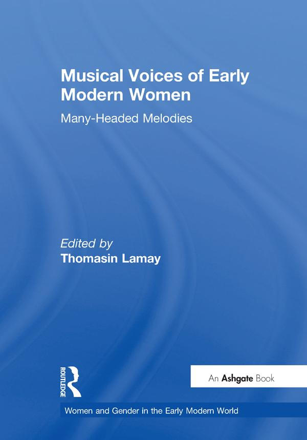 Musical Voices of Early Modern Women als eBook ...