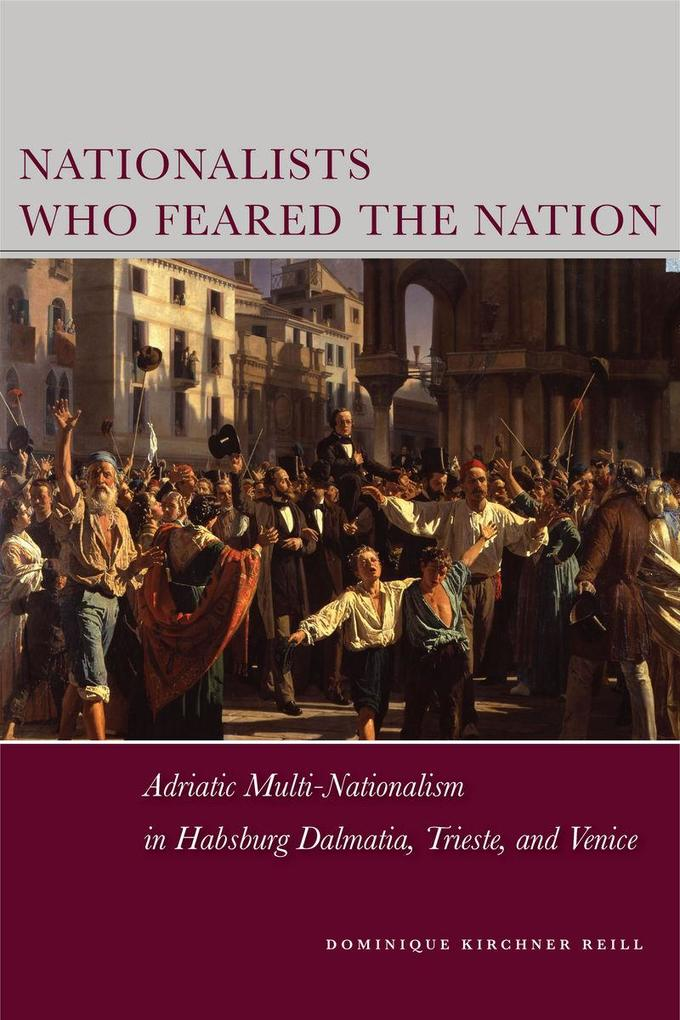 Nationalists Who Feared the Nation als eBook Do...