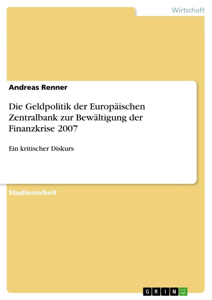 Die Geldpolitik der Europäischen Zentralbank zu...