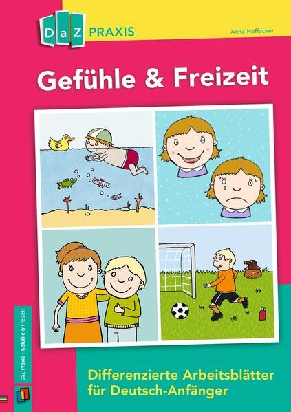 Gefühle & Freizeit - Differenzierte Arbeitsblät...