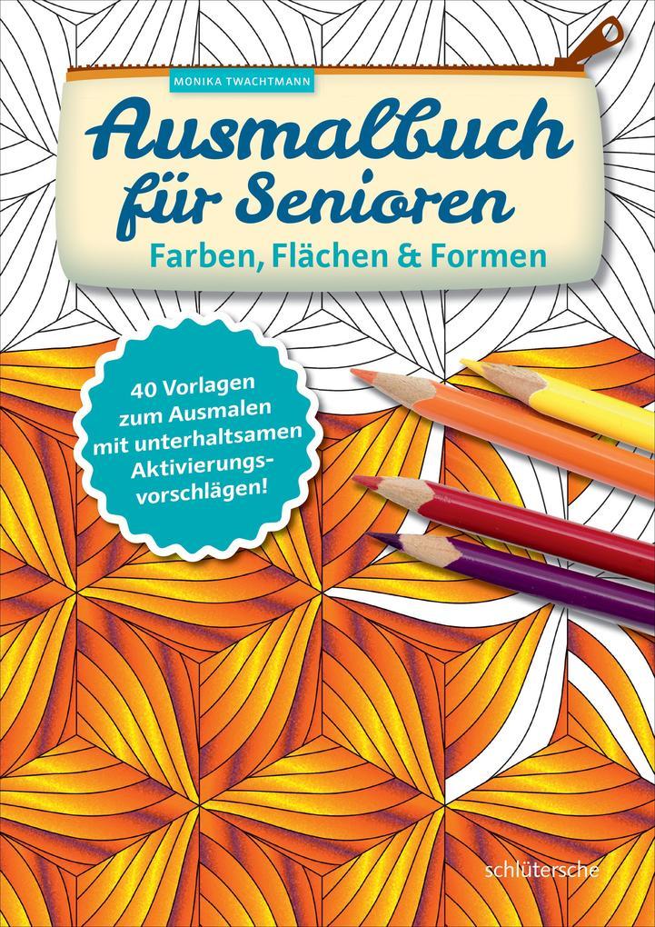 Ausmalbuch Für Senioren Farben Flächen Und Formen