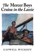 The Mercer Boys Cruise in the Lassie