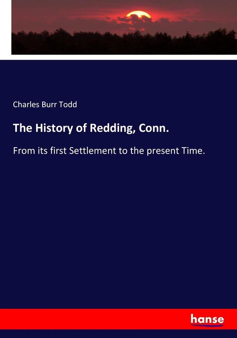The History of Redding, Conn. als Buch von Char...