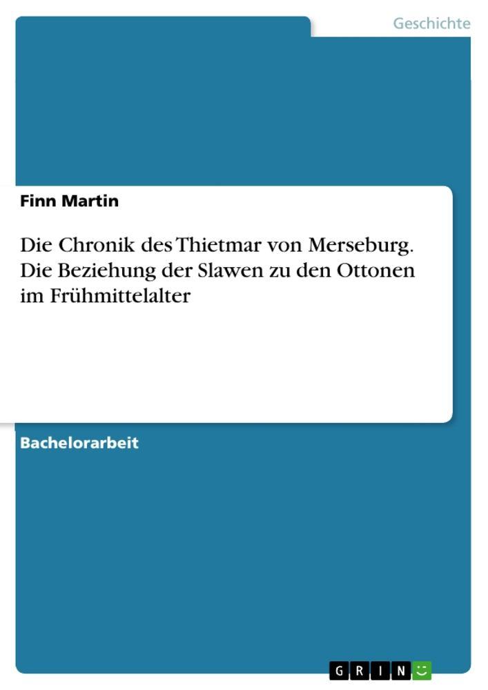 Die Chronik des Thietmar von Merseburg. Die Bez...