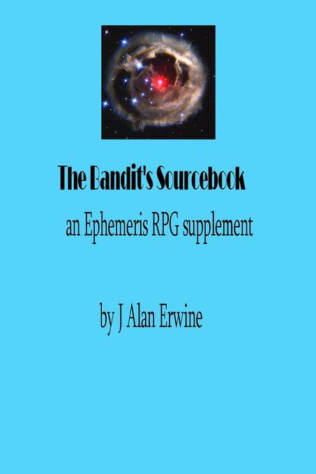 The Bandit´s Sourcebook: An Ephemeris RPG Suppl...