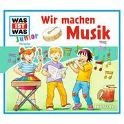 WAS IST WAS Junior Hörspiel: Wir machen Musik
