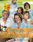 mixtipp: Kochen für Diabetes Typ 2