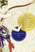Dschuang Dsi: Das wahre Buch vom südlichen Blütenland