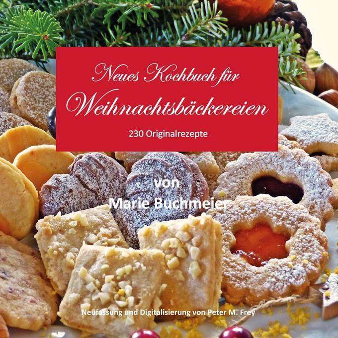 Neues Kochbuch für Weihnachtsbäckereien als Buc...
