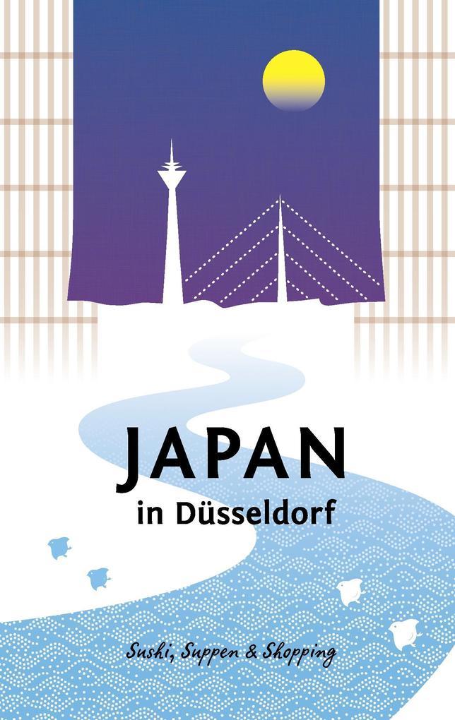 Japan in Düsseldorf als Buch von Axel Schwab, W...