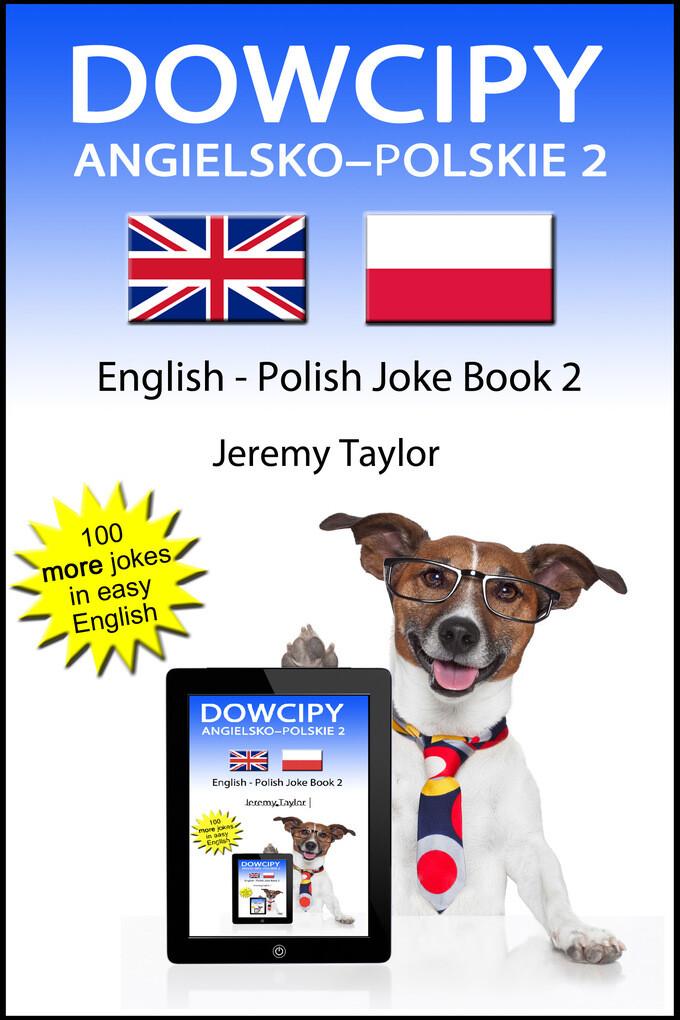 Dowcipy Angielsko-Polskie 2 (English Polish Jok...