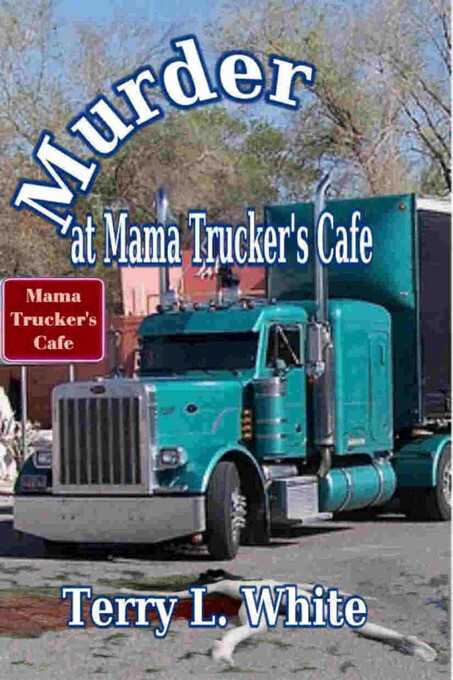 Murder at Mama Truckers Cafe als eBook Download...