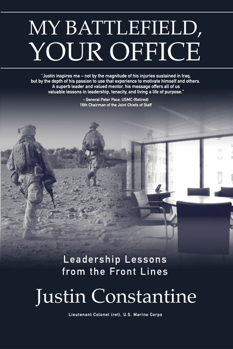 My Battlefield, Your Office: Leadership Lessons...