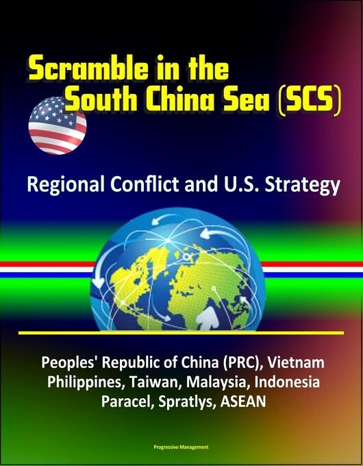 Scramble in the South China Sea (SCS): Regional...