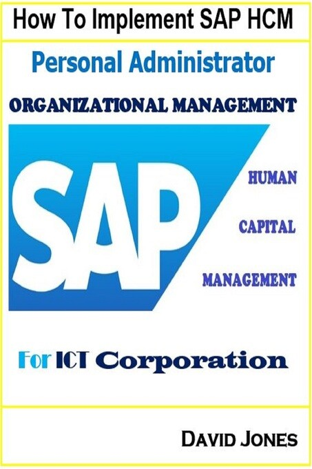 How to Implement SAP HCM- Personal Administrato...