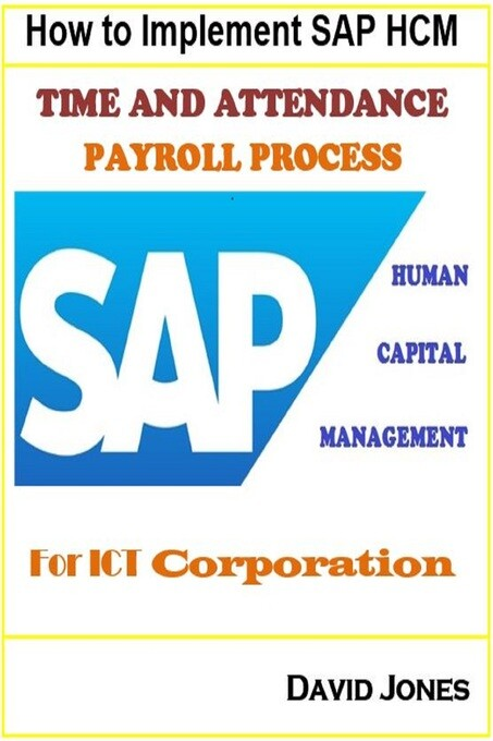 How to Implement SAP HCM- Time Attendence And P...