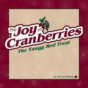 The Joy of Cranberries: The Tangy Red Treat