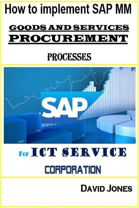 How To Implement SAP Material Management -Goods...