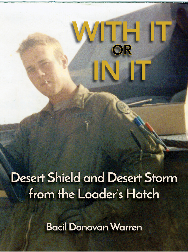 With It or In It: Desert Shield and Desert Stor...