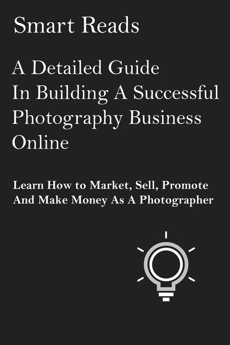 A Detailed Guide in Building A Successful Photo...